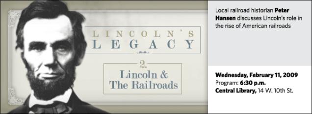 The Rail Splitter and the Railroads