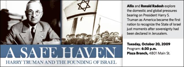 Allis and Ronald Radosh explore the domestic and global pressures bearing on President Harry S. Truman as America became the first nation to recognize the State of Israel just moments after sovereignty had been declared in Jerusalem.