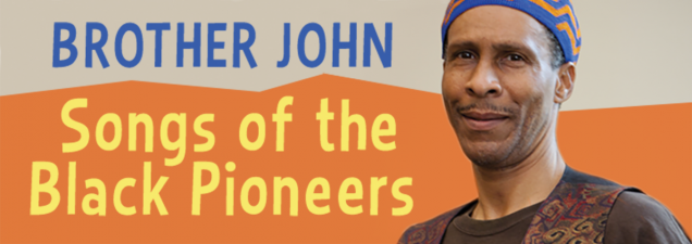 """Join Kansas City's """"Brother John"""" Anderson in an interactive presentation celebrating the lives and accomplishments of many of our country's African American trailblazing heroes. For all ages."""