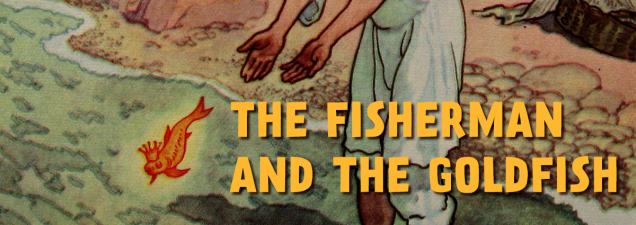 Adapted from Alexander Pushkin's classic tale, this Johnson County Community College Theatre production tells the story of an old fisherman who catches a glistening, talking goldfish with wish-granting powers. He kindly releases the fish to the appall of his wife, who insists on re-catching the magical creature – again and again – until her greed gets the better of her.