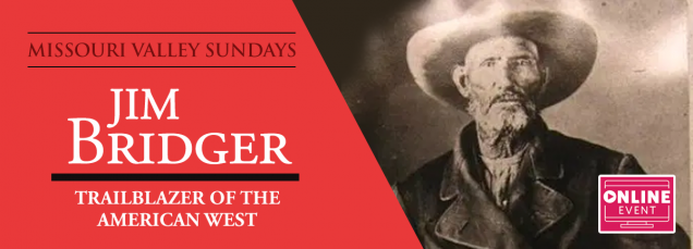 Jim Bridger: Trailblazer of the American West