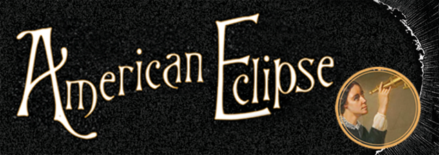 Journalist David Baron prefaces the total solar eclipse of August 21 with an examination of the fervor inspired by the eclipse of 1878. He draws from his book American Eclipse: A Nation's Epic Race to Catch the Shadow of the Moon and Win the Glory of the World.