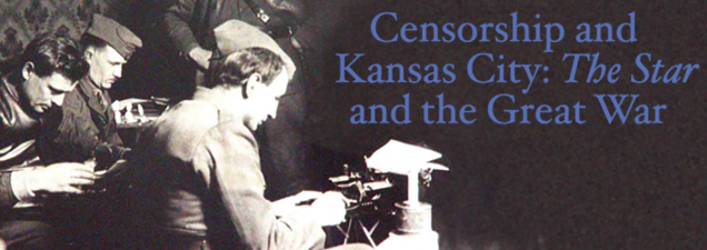 Historian James J. Heiman examines the issue of wartime censorship, spotlighting the experiences of a Kansas City Star correspondent in a discussion of his new book Front Lines to Headlines: The World War I Overseas Dispatches of Otto P. Higgins.