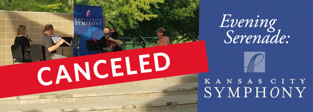 Evening Serenade: The Kansas City Symphony - CANCELED